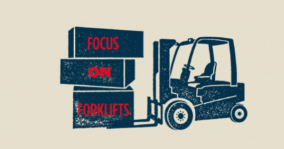 focus on forklifts