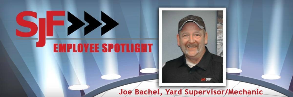 Joe Bachel, Yard Supervisor/Mechanic
