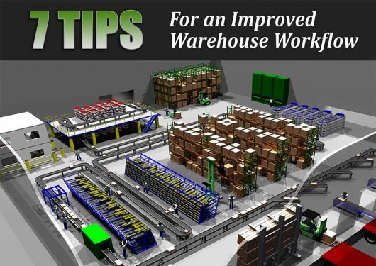 7 Tips for an Improved Warehouse Workflow