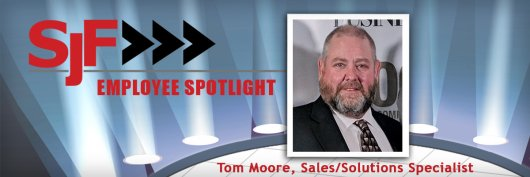 Tom Moore, SJF Solutions Specialist