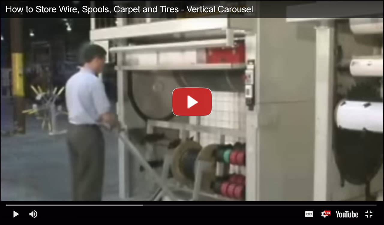 Storing wire, spools, carpet and tires on vertical carousels