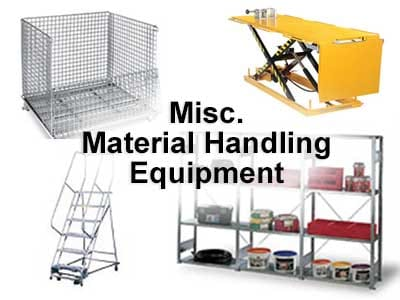 Misc. Material Handling Equipment